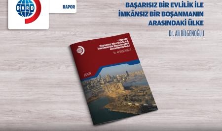 Lübnan: Başarısız Bir Evlilik İle İmkânsız Bir Boşanmanın Arasındaki Ülke [RAPOR 4/2020]